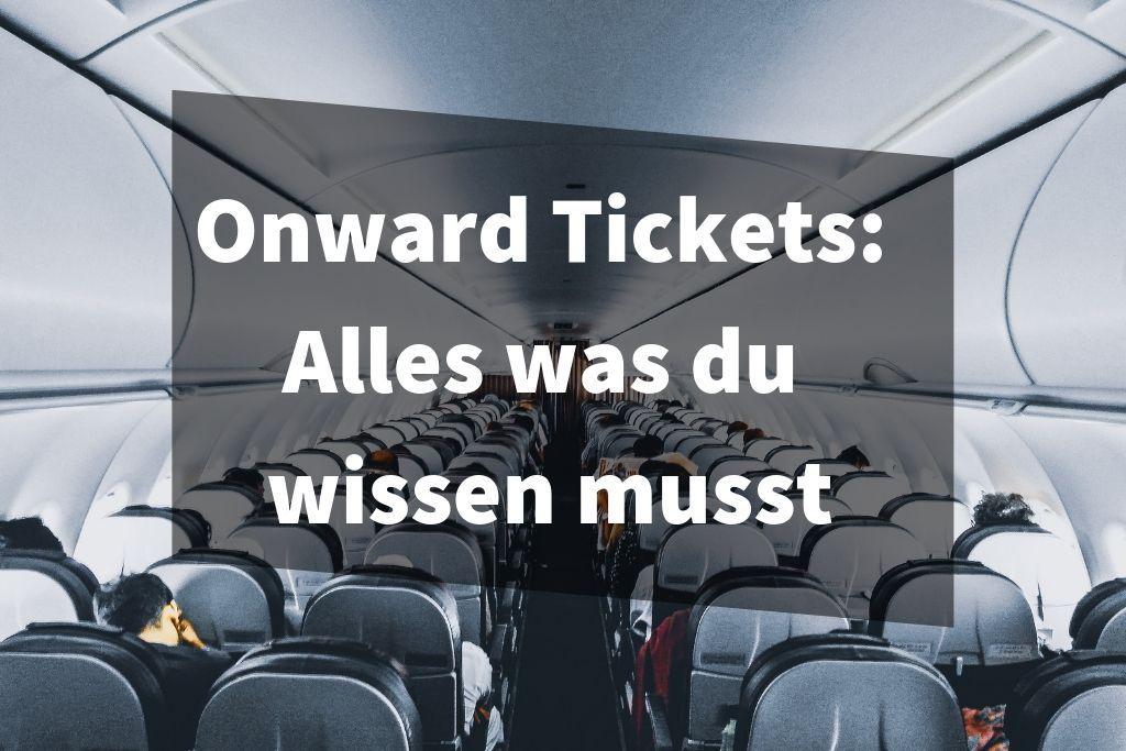 Onward Tickets_ Alles was du wissen musst