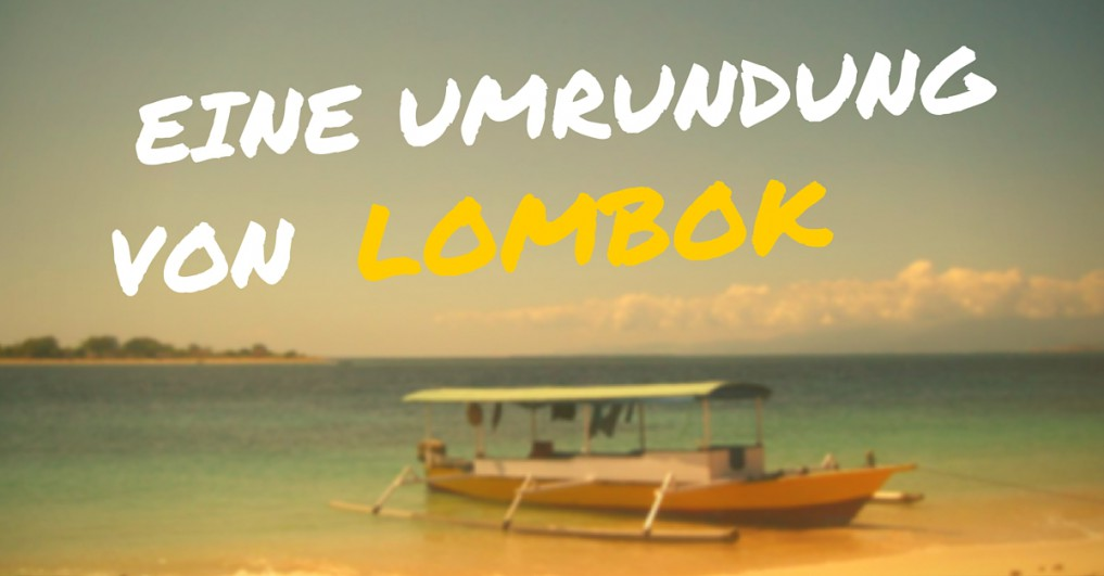 Umrundung Lombok
