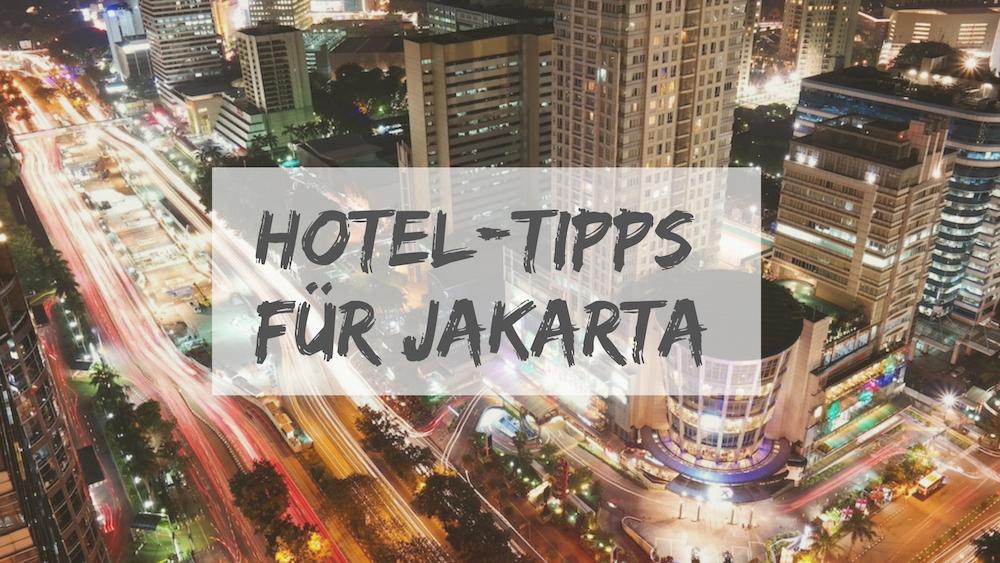 Hotel Jakarta Empfehlungen